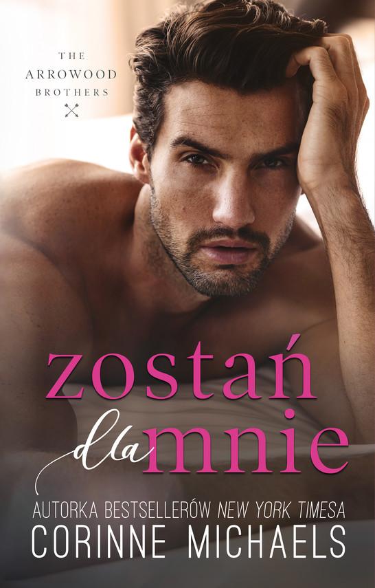 okładka Zostań dla mnie (t.4)ebook | epub, mobi | Corinne Michaels