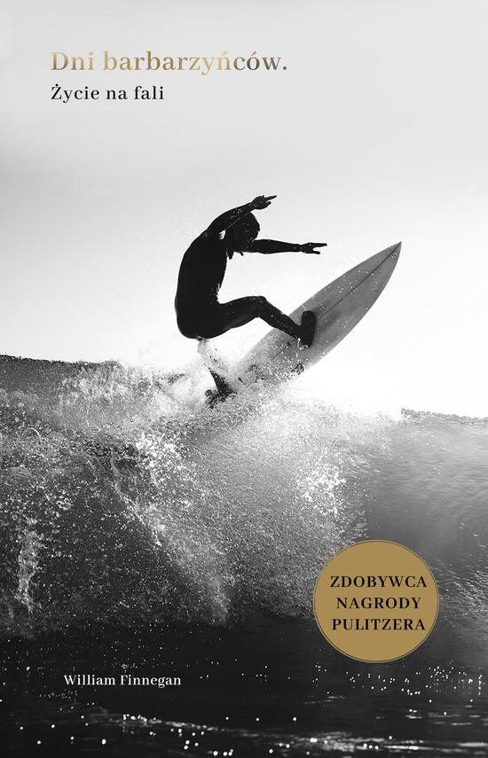 okładka Dni barbarzyńców. Życie na faliebook | epub, mobi | William Finnegan