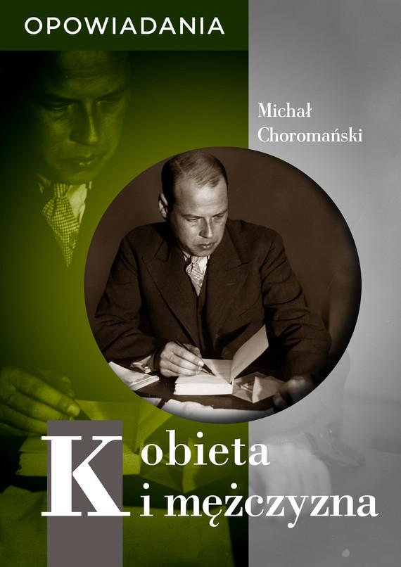 okładka Kobieta i mężczyznaebook | epub, mobi | Choromański Michał