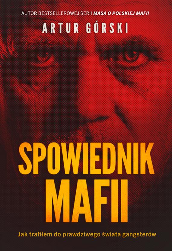 okładka Spowiednik Mafiiebook | epub, mobi | Artur Górski