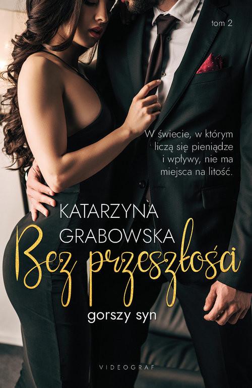 okładka Gorszy syn Tom 2 Bez przeszłościksiążka |  | Katarzyna Grabowska