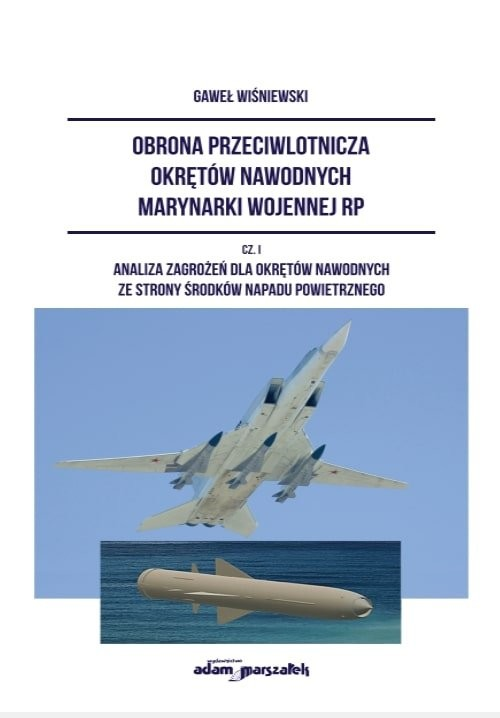 okładka Obrona przeciwlotnicza okrętów nawodnych marynarki wojennej RP. Część1książka      Wiśniewski Gaweł