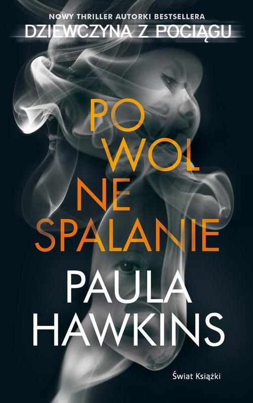 okładka Powolne spalanie mk.książka |  | Hawkins Paula