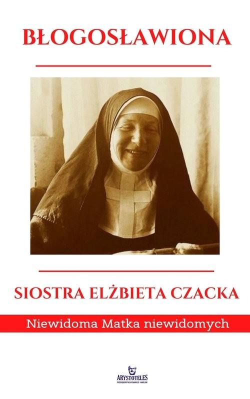 okładka Błogosławiona Siostra Elżbieta Czacka Niewidoma Matka Niewidomychksiążka      Ewa Giermek