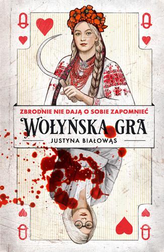 okładka Wołyńska graksiążka |  | Justyna Białowąs
