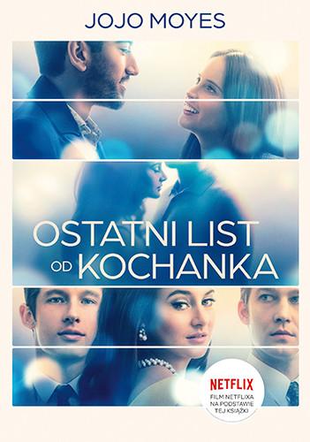 okładka Ostatni list od kochanka (wydanie filmowe) książka |  | Jojo Moyes