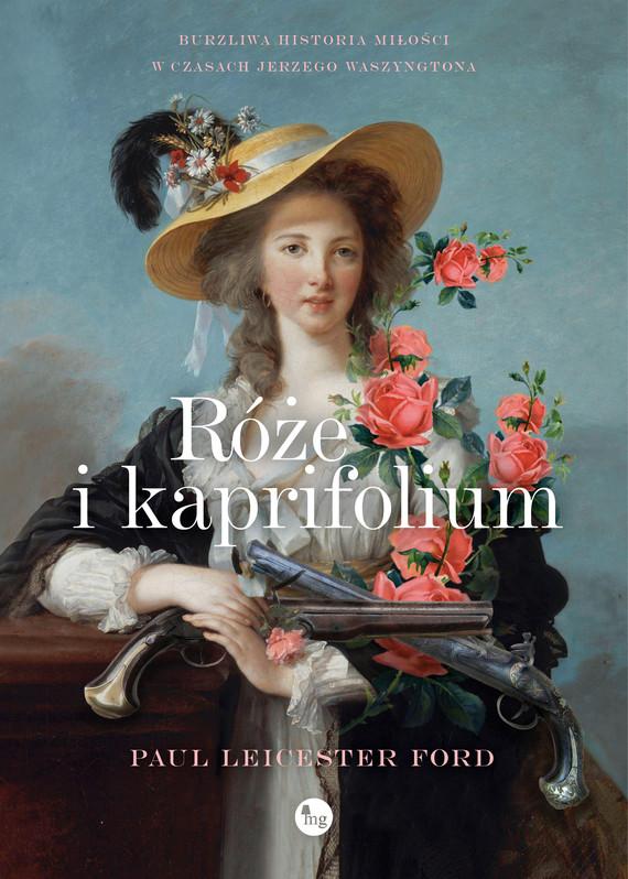 okładka Róże i kapryfoliumebook | epub, mobi | Ford Paul Leicester