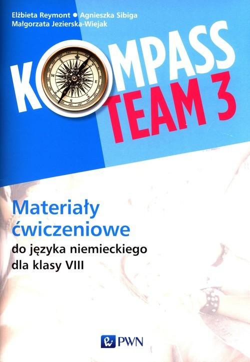 okładka Kompass Team 3 Materiały ćwiczeniowe Szkoła podstawowaksiążka |  | Elżbieta Reymont, Agnieszka Sibiga, Małgorzata Jezierska-Wiejak