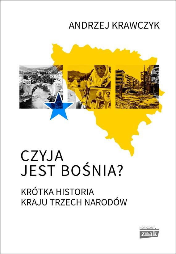 okładka Czyja jest Bośniaebook | epub, mobi | Andrzej Krawczyk