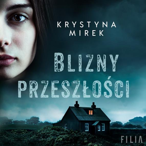 okładka Blizny przeszłościaudiobook   MP3   Krystyna Mirek