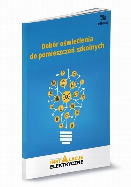 okładka Dobór oświetlenia do pomieszczeń szkolnychebook | pdf | Janusz Strzyżewski