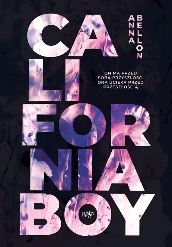 okładka California Boy książka      Anna Bellon