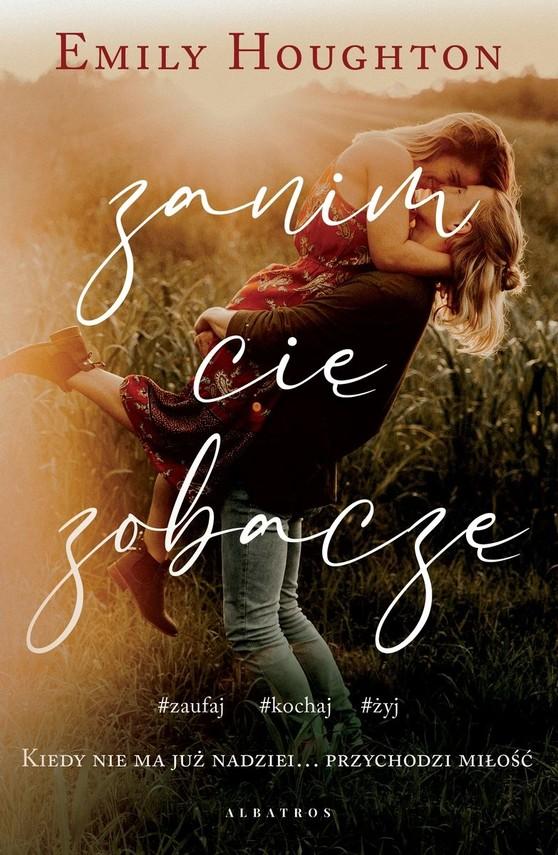 okładka Zanim Cię zobaczę książka |  | Emily Houghton