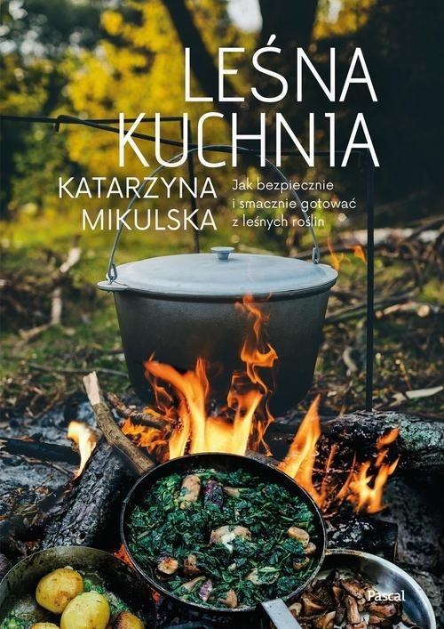 okładka Leśna kuchniaksiążka |  | Katarzyna Mikulska