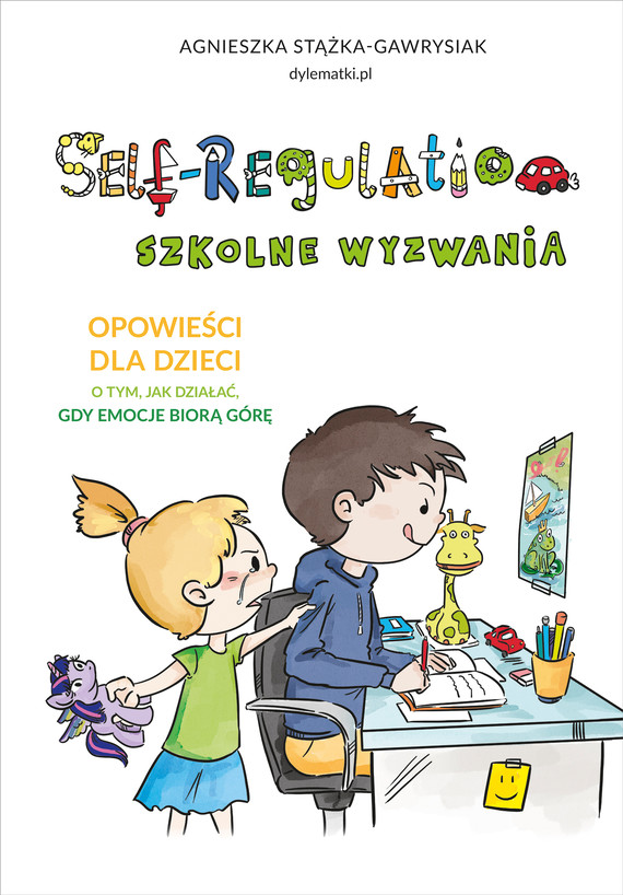 okładka Self-Regulation. Szkolne wyzwaniaebook | epub, mobi | Agnieszka Stążka-Gawrysiak