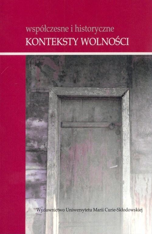 okładka Współczesne i historyczne konteksty wolnościksiążka |  |