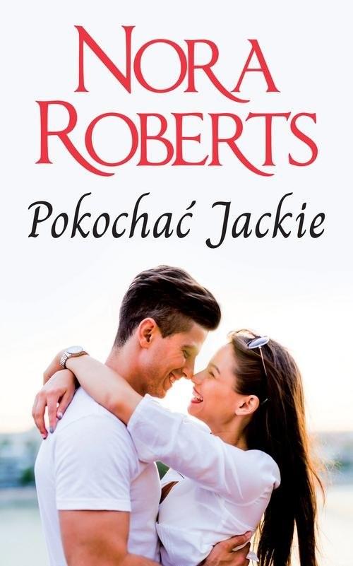 okładka Pokochać Jackieksiążka |  | Nora Roberts