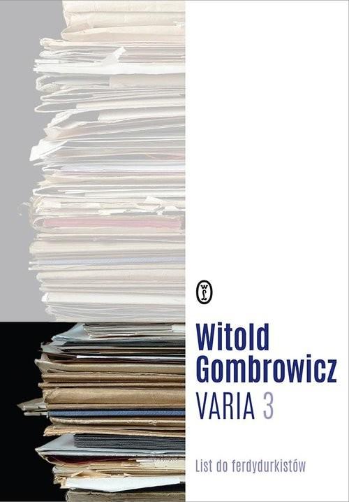 okładka Varia Tom 3 List do ferdydurkistówksiążka |  | Witold Gombrowicz