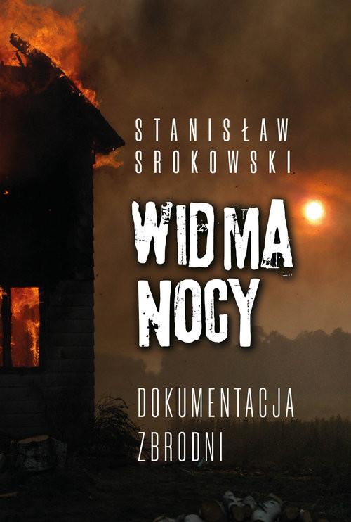 okładka Widma nocy Dokumentacja zbrodniksiążka      Stanisław Srokowski