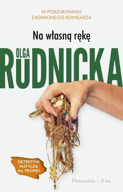 okładka Na własną rękęksiążka |  | Olga Rudnicka
