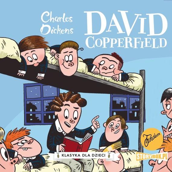 okładka Klasyka dla dzieci. Charles Dickens. Tom 4. David Copperfieldaudiobook | MP3 | Charles Dickens