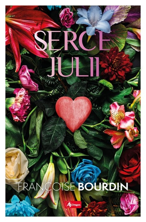 okładka Serce Juliiksiążka |  | Bourdin Francoise