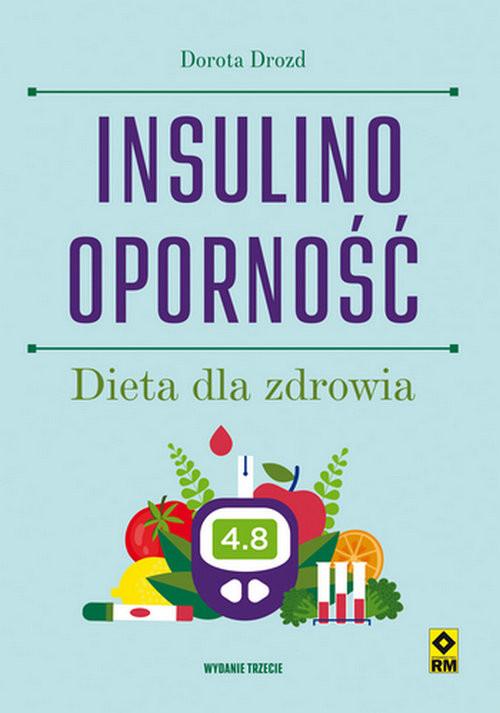 okładka Insulinooporność Dieta dla zdrowiaksiążka |  | Dorota Drozd