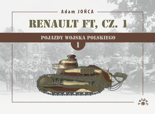 okładka Renault FT Tom 1książka      Adam Jońca