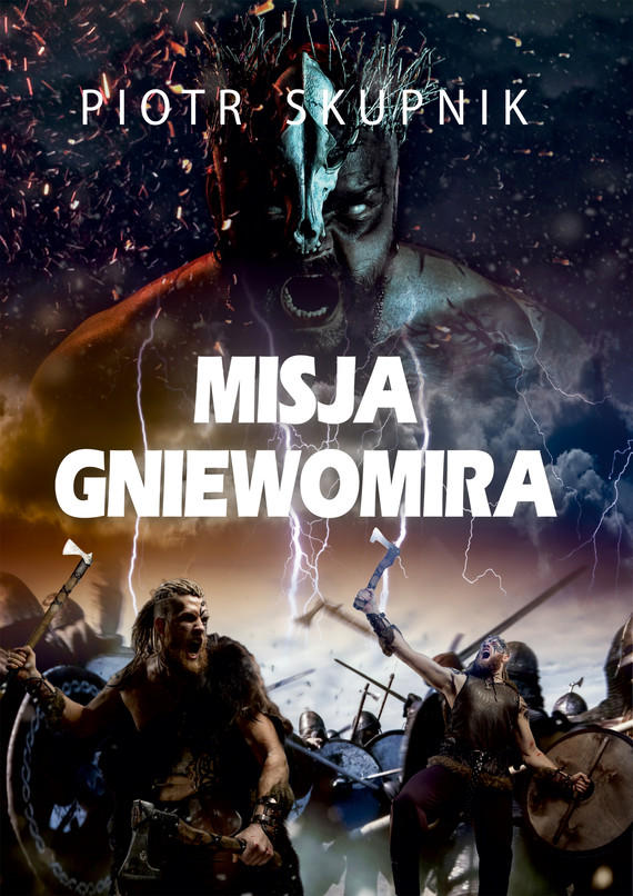 okładka Misja Gniewomiraebook   epub, mobi   Piotr Skupnik
