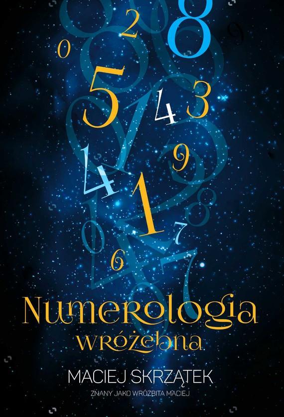 okładka Numerologia wróżebnaebook   epub, mobi   Maciej Skrzątek