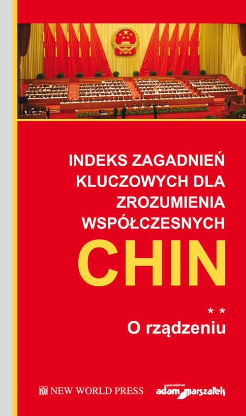okładka Indeks zagadnień kluczowych dla zrozumienia współczesnych Chin O rządzeniu Tom 2książka |  |