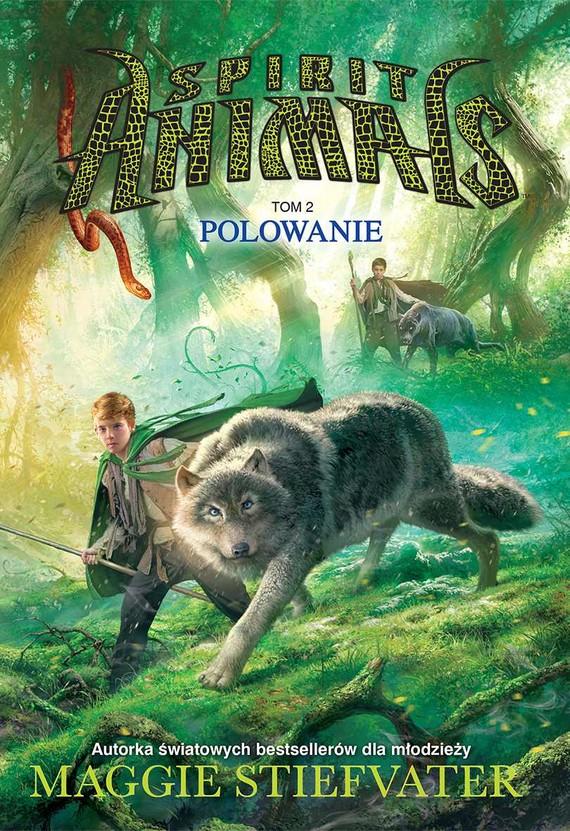 okładka Spirit Animals. Tom II. Polowanieebook | epub, mobi | Maggie Stiefvater