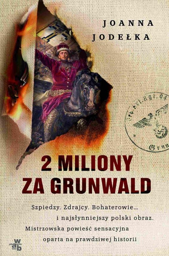 okładka 2 miliony za Grunwaldebook | epub, mobi | Joanna Jodełka