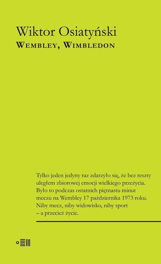 okładka WEMBLEY, WIMBLEDONebook   epub, mobi   Wiktor Osiatyński