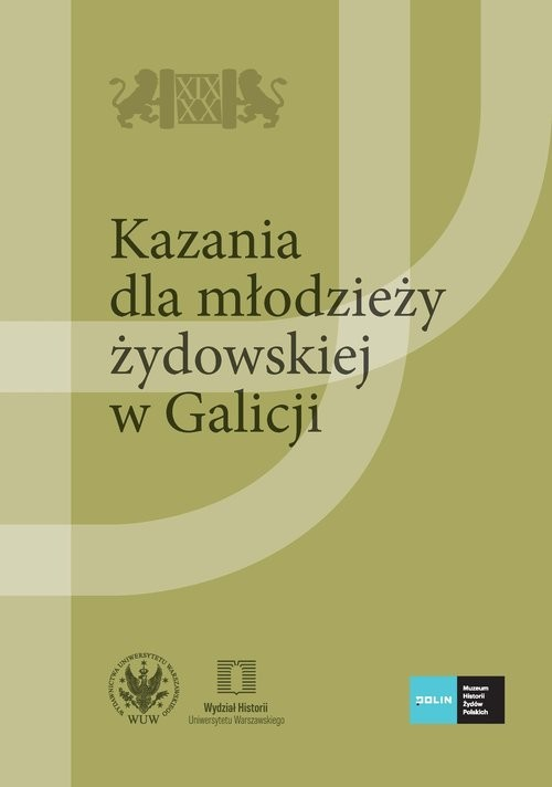 okładka Kazania dla młodzieży żydowskiej w Galicjiksiążka |  |