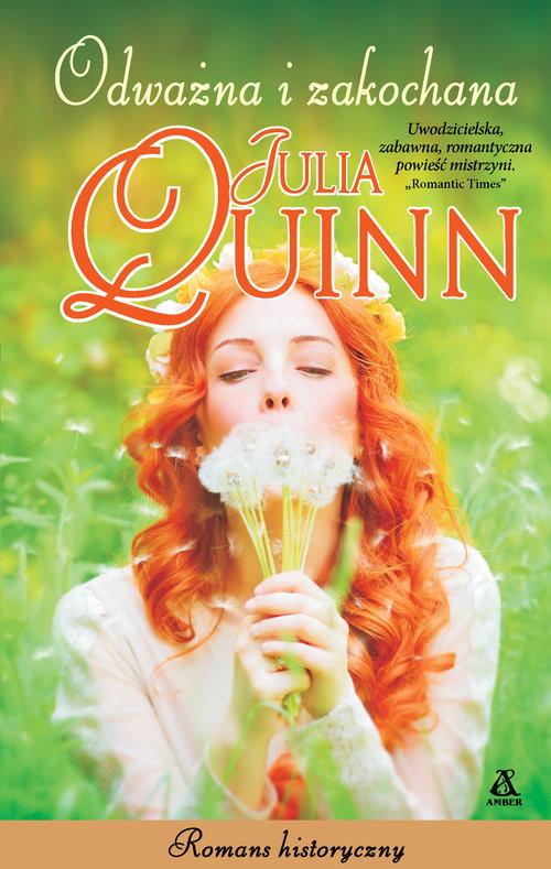 okładka Odważna i zakochana Wielkie Literyksiążka |  | Julia Quinn