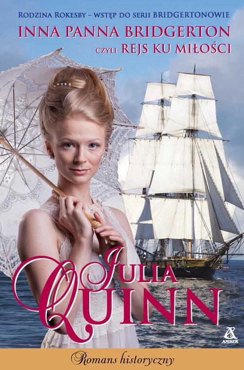 okładka Inna panna Bridgerton, czyli rejs ku miłości Wielkie Literyksiążka |  | Julia Quinn