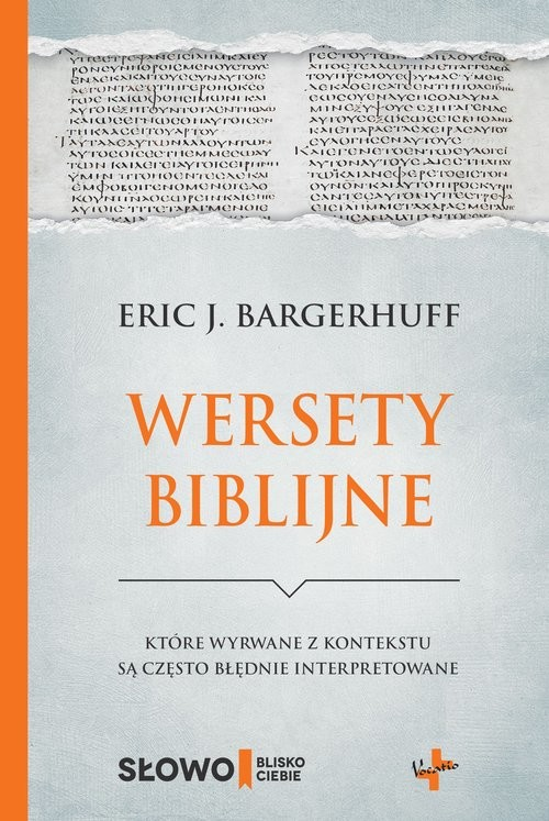 okładka Wersety biblijne które wyrwane z kontekstu są często błędnie interpretowaneksiążka |  | Eric J. Bargerhuff