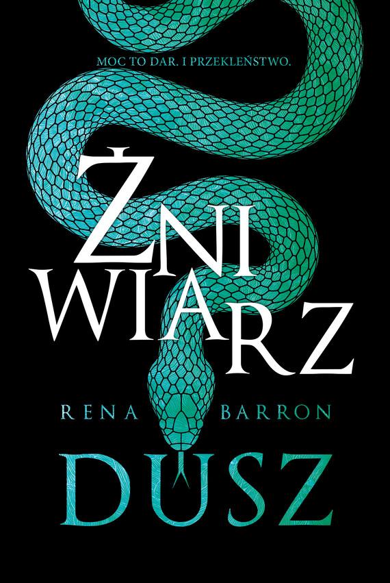okładka Żniwiarz duszebook | epub, mobi | Zuzanna Byczek, Barron Rena