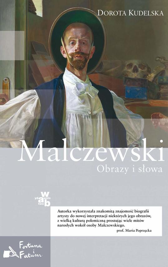 okładka Malczewski. Obrazy i słowaebook | epub, mobi | Dorota Kudelska