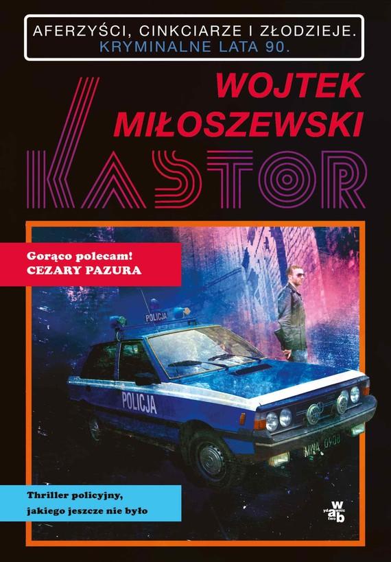 okładka Kastorebook | epub, mobi | Wojtek Miłoszewski