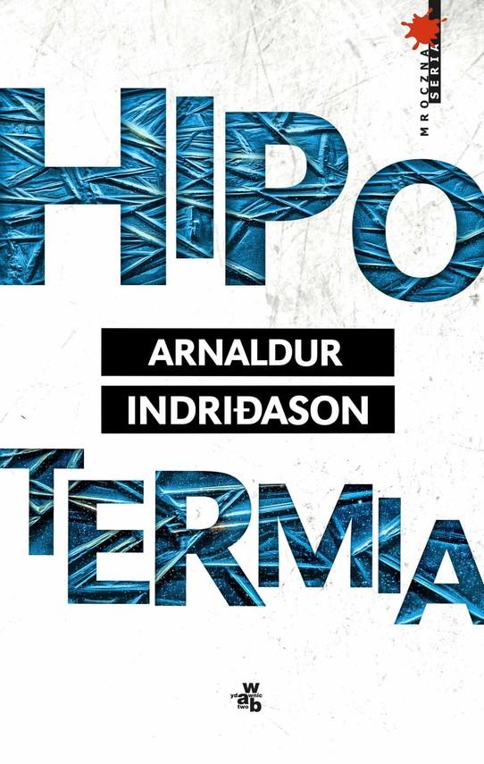 okładka Hipotermiaebook | epub, mobi | Arnaldur Indridason