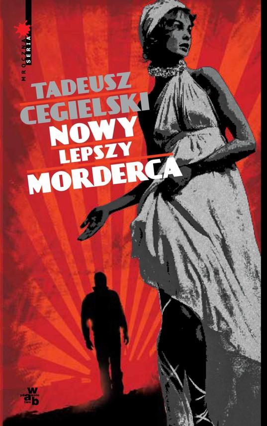 okładka Nowy lepszy mordercaebook   epub, mobi   Tadeusz Cegielski