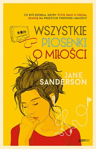 okładka Wszystkie piosenki o miłości książka |  | Sanderson Jane