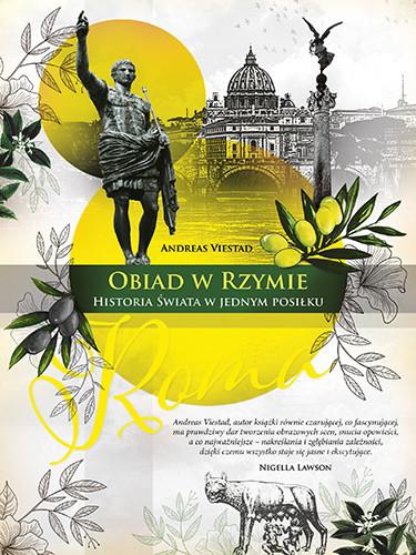 okładka Obiad w Rzymie. Historia świata w jednym posiłku książka |  | Andreas Viestad