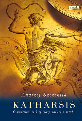 okładka Katharsis. O uzdrowicielskiej mocy natury i sztuki (2021) książka |  | Andrzej Szczeklik