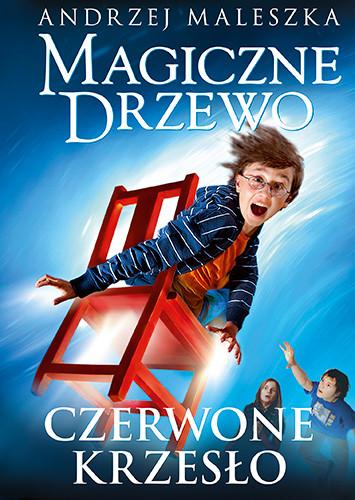 okładka Magiczne Drzewo. Czerwone krzesło (wydanie 2021) książka      Andrzej Maleszka