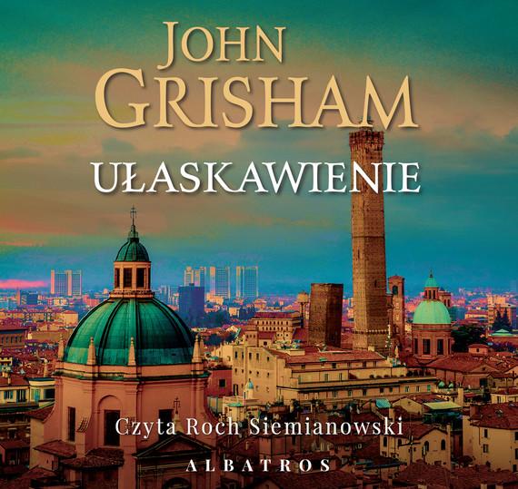 okładka Ułaskawienieaudiobook   MP3   John Grisham