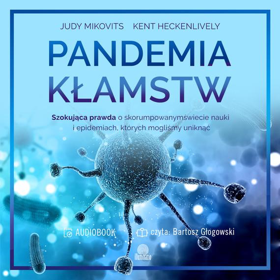 okładka Pandemia Kłamstwaudiobook | MP3 | Judy Kikovits