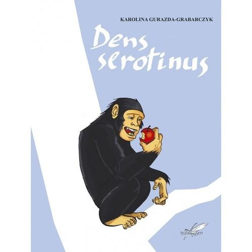 okładka Dens serotinusksiążka |  | Gurazda-Grabarczyk Karolina